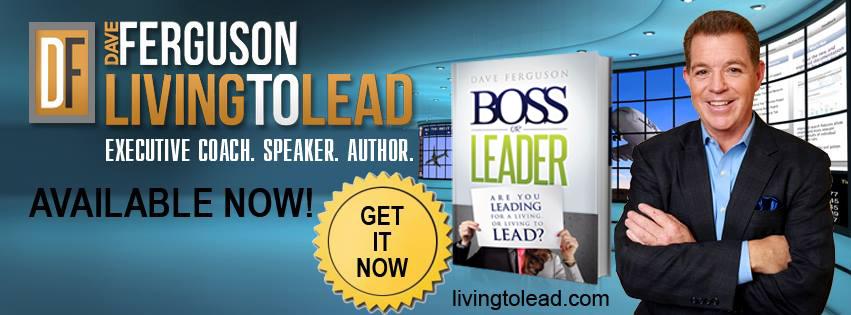 Dave-Ferguson-Boss-or-Leader