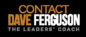 Contact Dave Ferguson