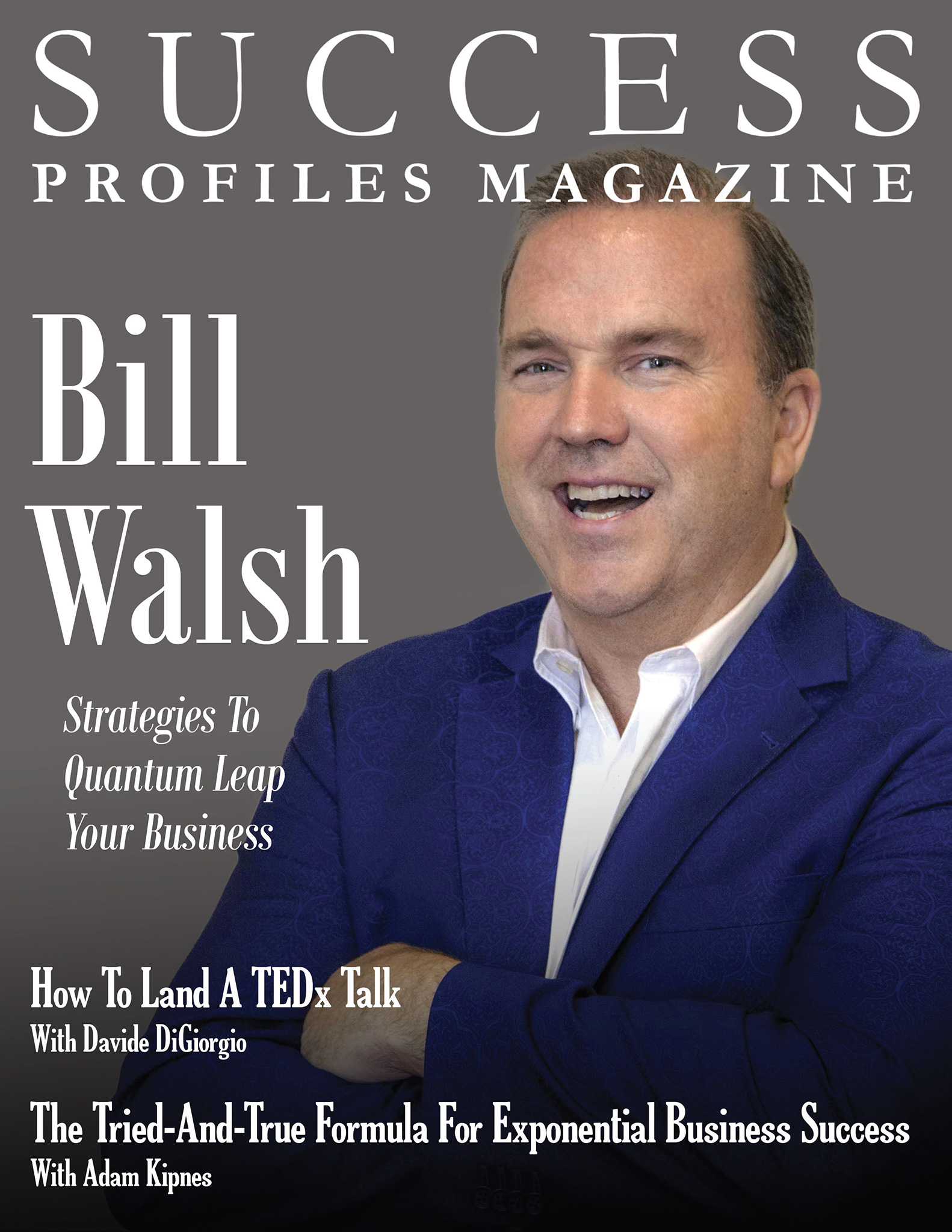 Success Profiles Magazine - September 2018 Issue
