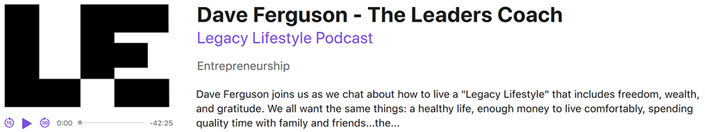Living-Legacy-Podcast-Dave-Ferguson-The-Leaders-Coach